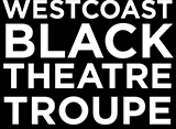 West Coast Black Theatre Troup